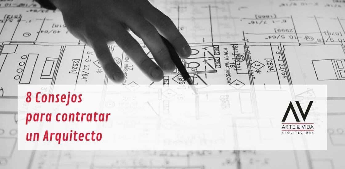 8 consejos para contratar un arquitecto